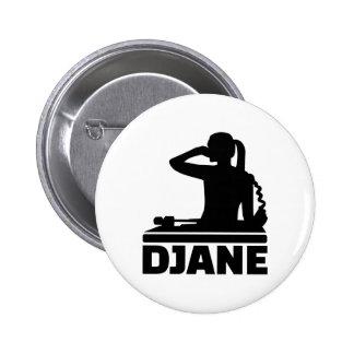Djane Pinback Button