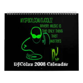 DJColzz 2008 Calendar - Customized