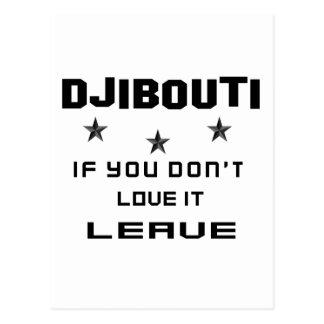 Djibouti If you don't love it, Leave Postcard