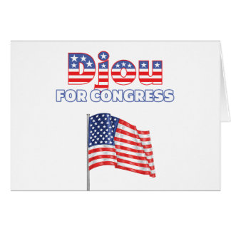 Djou for Congress Patriotic American Flag Card