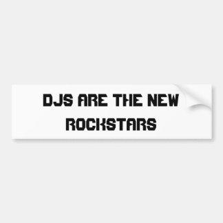 DJs Are The New Rockstars Bumper Sticker Car Bumper Sticker