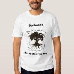DkwdTree2, Darkwood, Our roots grow deep T-Shirt