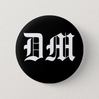 DM PINBACK BUTTON