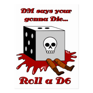 DM says your gonna DIE Post Card