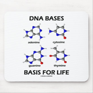 DNA Bases Basis For Life (Chemistry Molecules) Mouse Pads
