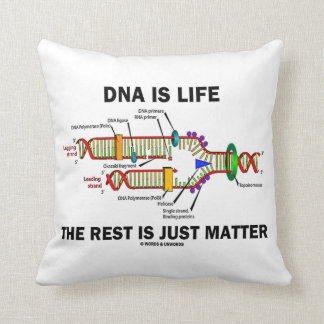 DNA Is Life The Rest Is Just Matter (DNA Strands) Throw Pillows