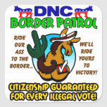 DNC Border Patrol Square Sticker