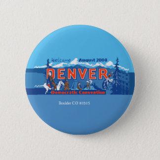 DNC Denver CO Convention Button