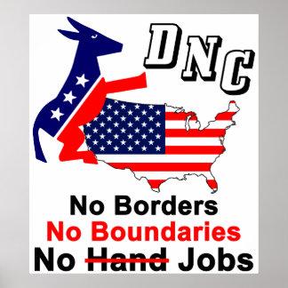 DNC: No Borders, No Boundaries, No Jobs! Poster