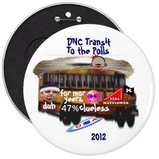 DNC Transit Pinback Buttons