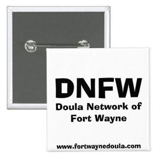 DNFW, red de Doula de fuerte Wayne, www.fortwayn… Pin Cuadrada 5 Cm