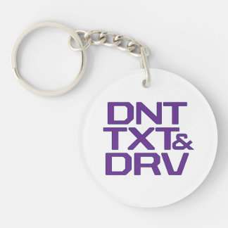 Dnt Txt and Drv Double-Sided Round Acrylic Keychain
