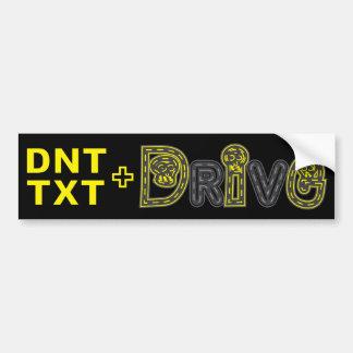 DNT TXT + DRIVE Bumper Sticker