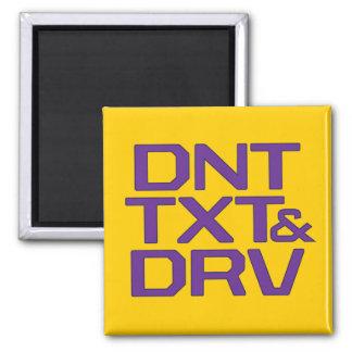 DNT TXT & DRV 2 INCH SQUARE MAGNET