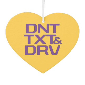 Dnt Txt & Drv Car Air Freshener