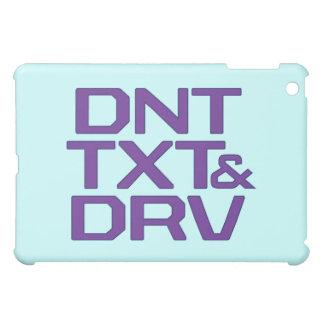 DNT TXT & DRV  COVER FOR THE iPad MINI