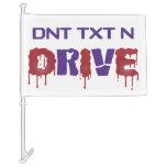 DNT TXT N Drive Car Flag
