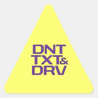 DNT TXT Y DRV PEGATINA TRIANGULAR