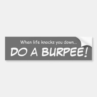 Do a burpee...bumper sticker