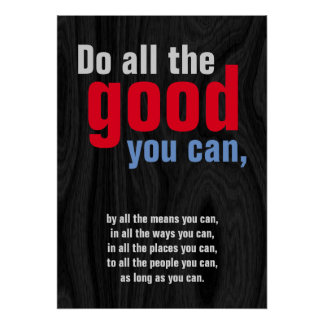 Do all good you can Motivational Quote Grey Wood Poster