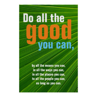 Do all the good you can Motivational Green Botanic Poster