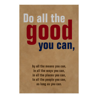 Do all the good you can Motivational Quote Brown Poster