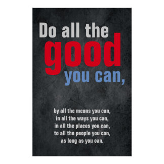 Do all the good you can Motivational Quote Grey Poster