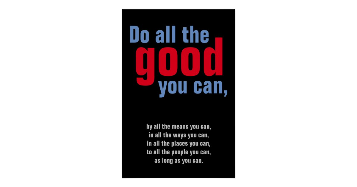 Do All The Good You Can Motivational Quote Poster Zazzle Com