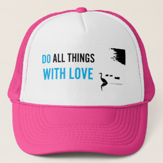 Do All Things With Love hat