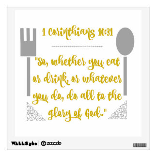 Do All To The Glory of God Scripture Wall Decal