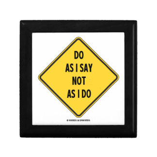 Do As I Say Not As I Do (Yellow Warning Sign) Gift Box