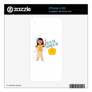 Do As The Islanders Do Decal For The iPhone 4S