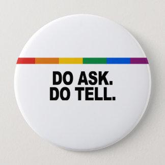 Do ask Do tell Button