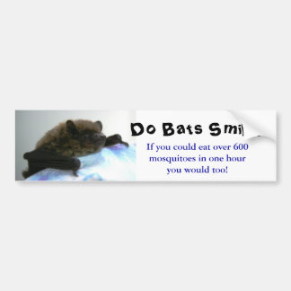 """Do Bats Smile?"" Bumper Sticker Car Bumper Sticker"