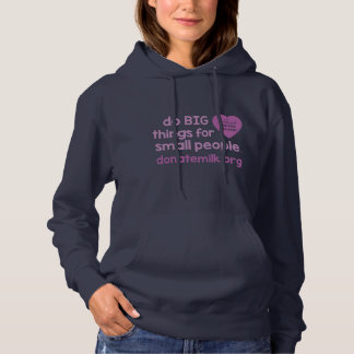 do BIG things for small people hoodie