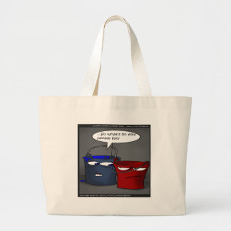 Do Buckets Have A People List? Funny Gifts & Tees Large Tote Bag