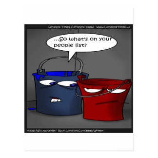 Do Buckets Have A People List? Funny Gifts & Tees Postcard