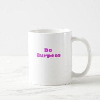 Do Burpees Coffee Mug
