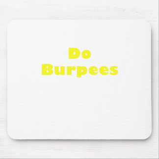 Do Burpees Mouse Pad