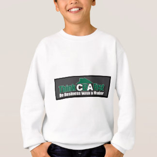 Do Business WIth A Member Sweatshirt
