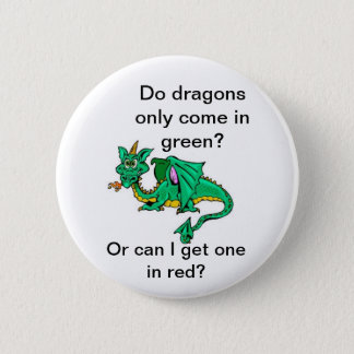 Do dragons only come in green? button