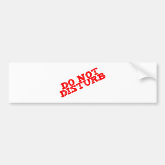 DO emergency disturb Bumper Sticker