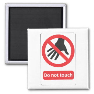 DO emergency touch sign 2 Inch Square Magnet