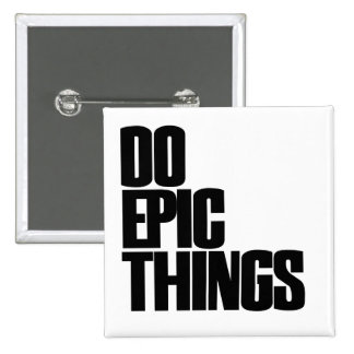 Do Epic Things 2 Inch Square Button
