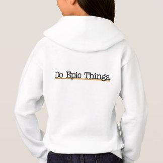 Do epic things hoodie