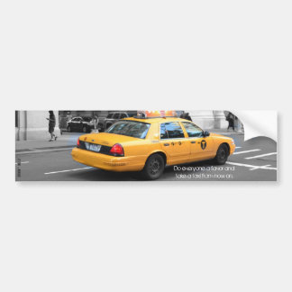 Do Everyone A Favor And Take A Taxi Bumper Sticker