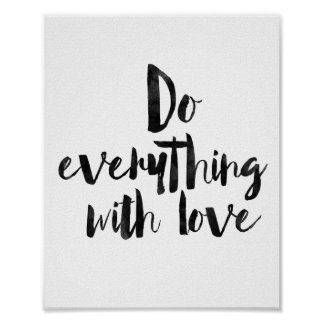 Do Everything With Love Poster