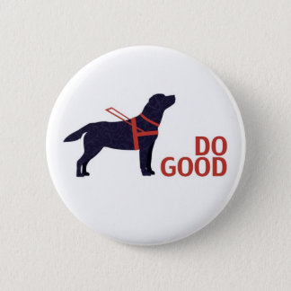 Do Good - Service Dog - Black Lab Button