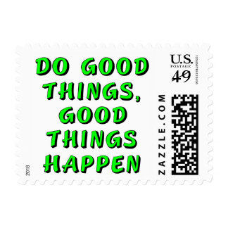 Do good things, good things happen postage