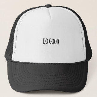 Do Good Trucker Hat